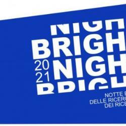 Bright - la notte dei ricercatori 2021